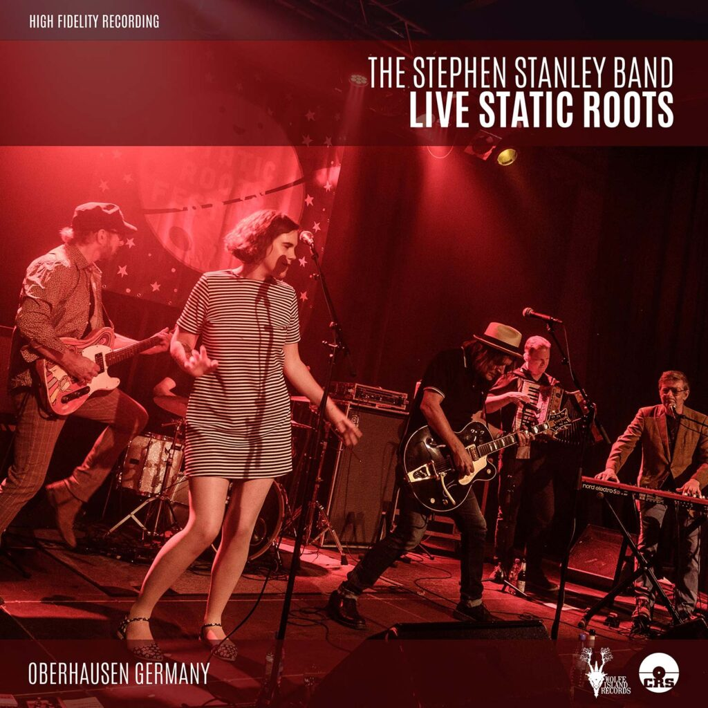 The Stephen Stanley Band – Live Static Roots - Album art