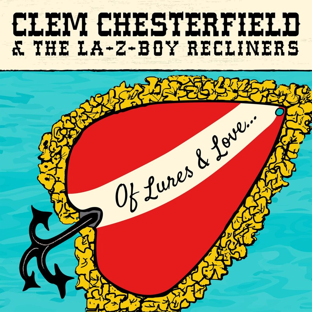 Clem Chesterfield - Of Lures & Love - album cover